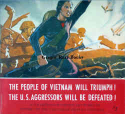 The People of Vietnam Will Triumph! The U.S. Aggressors Will Be Defeated! A Collection of Chinese Art Works in Support etc. Vietnam War Literature.