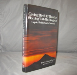 Giving Birth to Thunder Sleeping with His Daughter. Native American Lore, Barry Lopez.