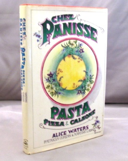 Chez Panisse: Pizza, Pasta & Calzone. Cookery, Alice Waters, Patricia Curtan, Martine Labro.