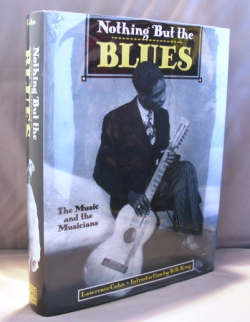 Nothing But the Blues: The Music and the Musicians. Blues Music, Lawrence Cohn.