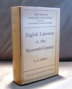 English Literature in the Sixteenth Century. C. S. Lewis.
