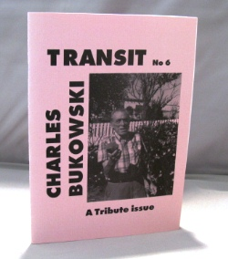 Transit No 6. A Tribute Issue. Charles Bukowski.