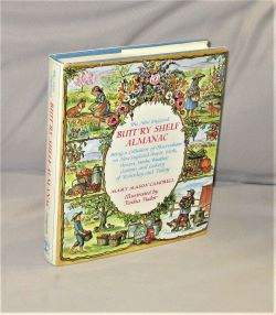 The New England Butt'ry Shelf Almanac. Being a Collation of Observations on New England People, Birds, Flowers, Herbs, Weather, Customs and Cookery of Yesterday and Today. Illustrated by Tasha Tudor. Cookery, Mary Mason Campbell.