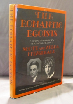 The Romantic Egoists. A Pictorial Autobiography from the Scrapbooks and Albums. F. Scott and Zelda Fitzgerald.