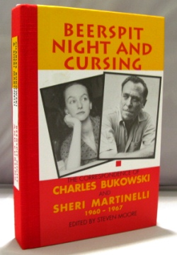 Beerspit Night and Cursing: The Correspondence of Charles Bukowski and Sheri Martinelli, 1960-1967. Charles Bukowski.