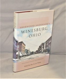 Sherwood Anderson's Winesburg, Ohio: With Variant Readings & Annotations. Edited and Annotated by Ray L. White. Sherwood Anderson.