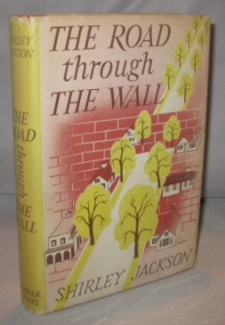 The Road Through The Wall. Shirley Jackson.