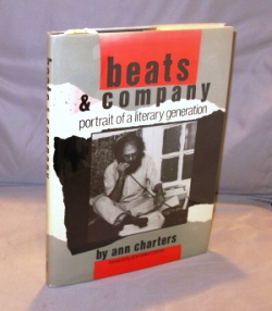 Beats & Company: Portrait of a Literary Generation. Foreword by John Clellon Holmes. Beat Literature, Ann Charters.