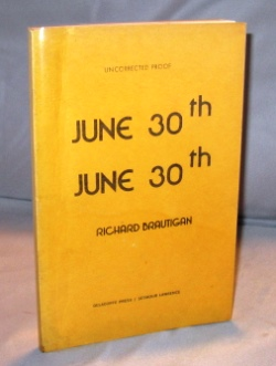 June 30th, June 30th: Poems. Beat Poetry, Richard Brautigan.