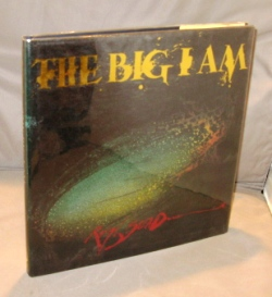 The Big I Am. Illustrated by Steadman. Ralph Steadman.