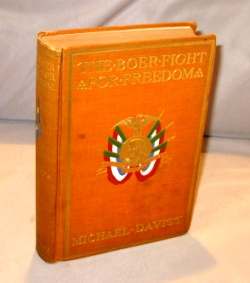 The Boer Fight for Freedom: From the Beginning of Hostilities to the Peace of Pretoria. Boer War, Michael Davitt.