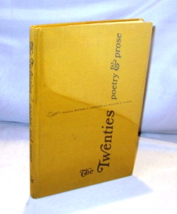 The Twenties: Poetry & Prose. Edited By Richard E. Langford and William E. Taylor.