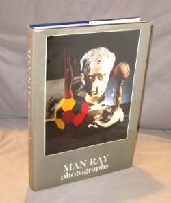 Man Ray Photographs. Introduction by Jean-Hubert Martin with Three Texts by Man Ray. Surrealist Photography.