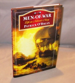 Men-of-War. Life in Nelson's Navy. Patrick O'Brian.