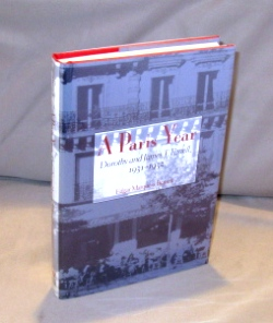 A Paris Year: Dorothy and James T. Farrell, 1931-1932. Paris in the 30s, Edgar Marquess Branch.