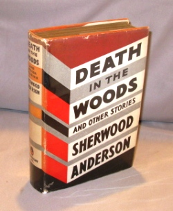Death in the Wood and other Stories. Sherwood Anderson.