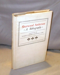 Sherwood Anderson: A Bibliography. Sherwood Anderson, Eugene P. Sheehy, Kenneth A. Lohf.