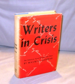 Writers in Crisis: The American Novel Between Two Wars. Literary History, Maxwell Geismar.