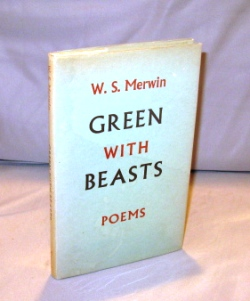 Green with Beasts: Poems. Poetry, W. S. Merwin.