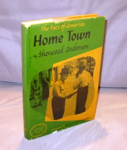 Home Town: The Face of America. Photographs by Farm Security Photographers. Sherwood Anderson.