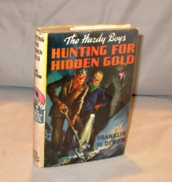 Hunting for Hidden Gold. Hardy Boys Series, Franklin W. Dixon.