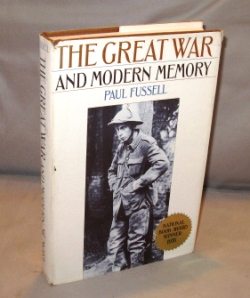 The Great War and Modern Memory. World War I., Paul Fussell.