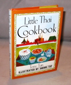 A Little Thai Cookbook. Illustrated by Sherry Tay. Cookbook, Terry Tan.