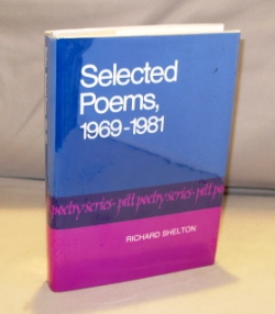Selected Poems, 1969-1981. Poetry, Richard Shelton.