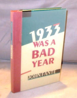 1933 Was a Bad Year. John Fante.