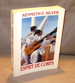 Esprit De Corps: The Art of the Parisian Avant-Garde and the First World War, 1914-1925. Paris in the 1920s, Kenneth E. Silver.