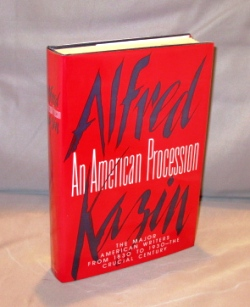 An American Procession: The Major American Writers from 1830-1930. Literary History, Alfred Kazin.