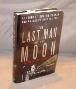 The Last Man on the Moon: Astronaut Eugene Cernan and America's Race to Space. Astronaut Signature, Eugene Cernan, Don Davis.