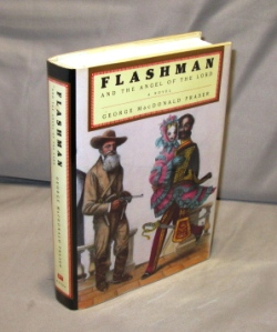 Flashman and the Angel of the Lord. Flashman Series, George MacDonald Fraser.