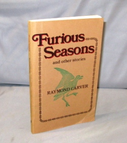 Furious Seasons and Other Stories. Raymond Carver.