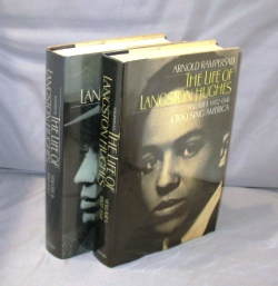The Life of Langston Hughes. 2 Volumes: 1902-1941, I, Too, Sing America; Volume II 1941-1967 I Dream a World. Harlem Renaissance, Arnold Rampersad.