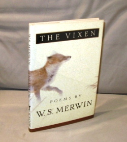 The Vixen: Poems. Poetry, W. S. Merwin.