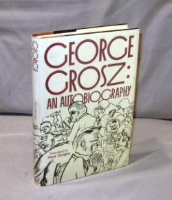 George Grosz: An Autobiography. Translated by Nora Hodges. Art, George Grosz.