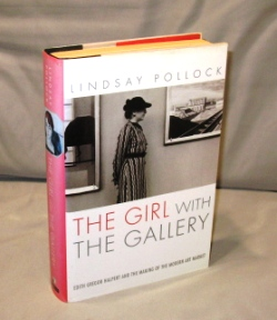 The Girl with the Gallery. Edith Gregor Halpert and the Making of the Modern Art Market. Art History, Lindsay Pollock.