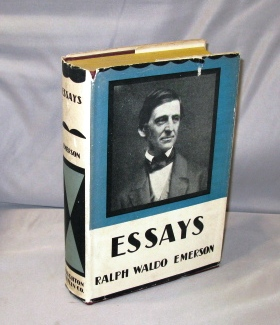 Essays: First and Second Series. Two Volumes in one. Ralph Waldo Emerson.