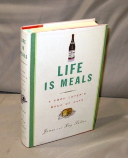 Life is Meals: A Food Lover's Book of Days. Food Lore, James and Kay Salter.