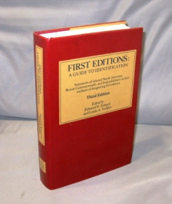 First Editions: A Guide to Identification. Statements of selected North American, British Commonwealth, and Irish publishers on the methods of designating first editions. Books on Books, Edward N. Zempel, Linda A. Verkler.