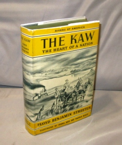 The Kaw: The Heart of a Nation. Illustrated by Isabel Bate and Harold Black. Rivers of America Series, Floyd Benjamin Streeter.