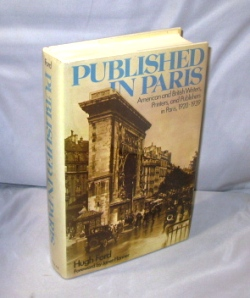Published in Paris. American and British Writers, Printers, and Publishers in Paris, 1920-1939, Paris in the 1920s, Hugh Ford.