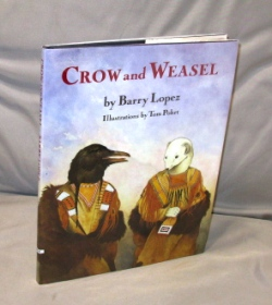 Crow and Weasel. Illustrated by Tom Pohrt. Barry Lopez.