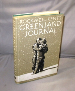 Rockwell Kent's Greenland Journal. A Private Diary and Sketchbook. Illustrated by Kent. Rockwell Kent.