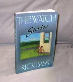 The Watch: Stories. Bass. Rick.