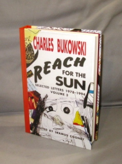 Reach For the Sun: Selected Letters 1978-1994. Volume 3. Charles Bukowski.