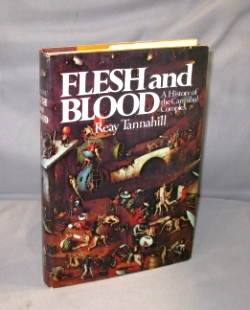Flesh and Blood. A History of the Cannibal Complex. Cannibalism, Reay Tannahill.