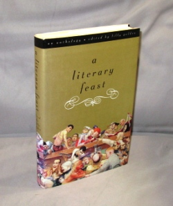 A Literary Feast. An Anthology, edited by Lilly Golden. Literary Gastronomy.