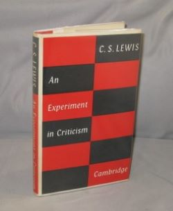 An Experiment in Criticism. C. S. Lewis.